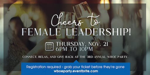VIP ONLY - 3rd Annual Women Business Owners & Executives (WBOE) Party