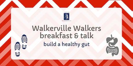 Walkerville Walkers talk | build a healthy gut tickets