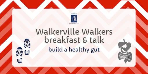Walkerville Walkers talk | build a healthy gut