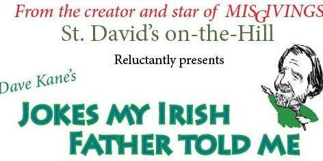 Irish-Italian Comedy Night featuring Dave Kane @ St. David's on-the-Hill