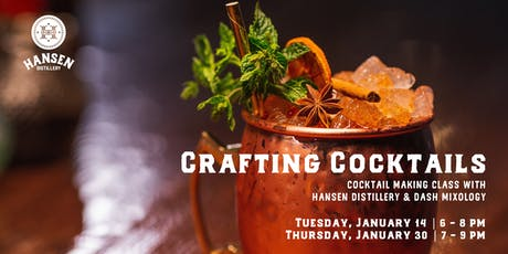 Hansen Distillery Presents: Crafting Cocktails (Cocktail Making Class) tickets