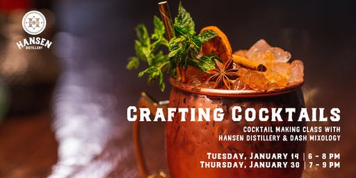 Hansen Distillery Presents: Crafting Cocktails (Cocktail Making Class)