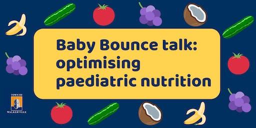 Baby Bounce talk | optimising paediatric nutrition
