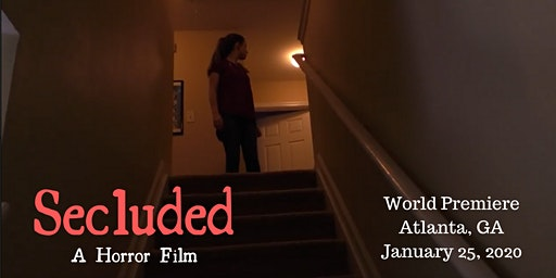 Secluded: Atlanta World Premiere