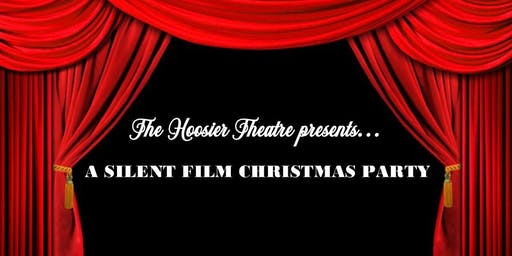 A SILENT FILM CHRISTMAS PARTY