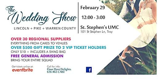 The Wedding Show: Lincoln/Pike/Warren