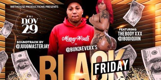 BLACK FRIDAY BUSTDOWN Featuring The BodyXXX