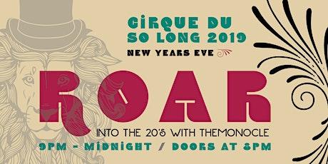 Cirque du So Long 2019: Roar into the 20s! tickets