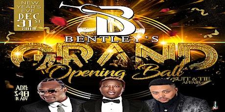 Bentley's Grand Opening tickets