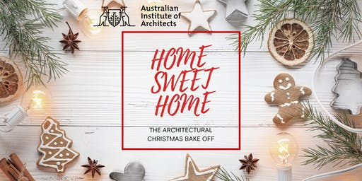 Home Sweet Home - The Architectural Christmas Bake Off