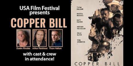 COPPER BILL Texas Premiere tickets