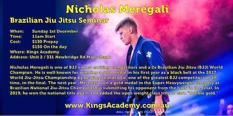 Nichoals Meregali BJJ Seminar tickets