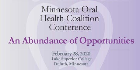 An Abundance of Opportunities * Minnesota Oral Health Coalition Conference tickets