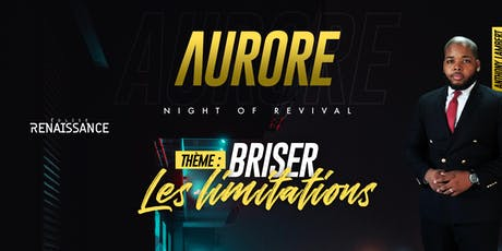 Aurore (Night Of Revival) billets