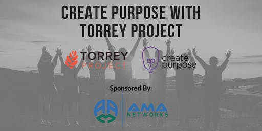 Create Purpose with Torrey Project