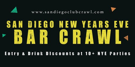 New Years Eve 2020 San Diego Bar Crawl - NYE All Access Pass to 10+ Venues tickets