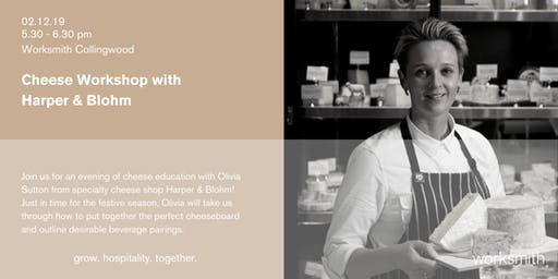 Cheese Workshop with Harper & Blohm
