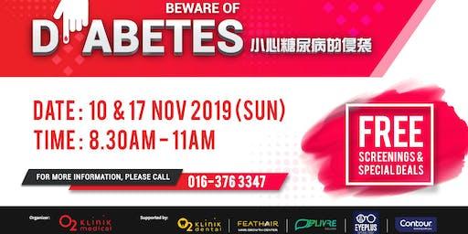 Beware of Diabetes! 小心糖尿病的侵袭!