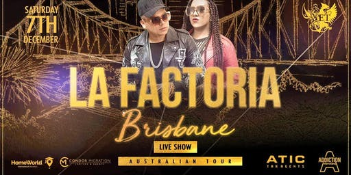 La Factoria Live Show at The MET Brisbane