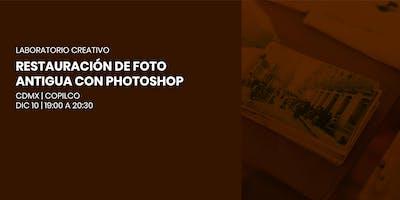Laboratorio Creativo | Restauración de foto antigua con Photoshop