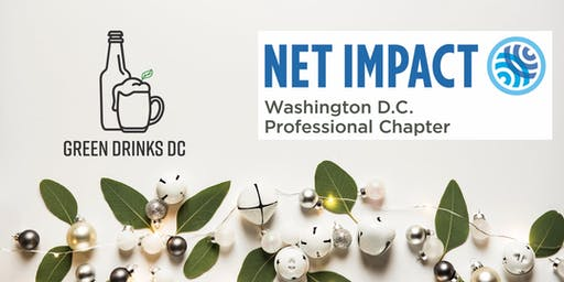 Green Drinks DC & DC Net Impact Holiday Party