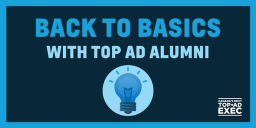 Back to Basics with Top Ad Alumni 2019