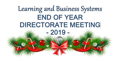 Learning & Business Systems -  End of Year Directorate meeting