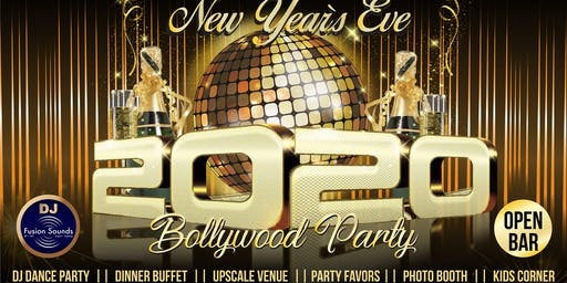 New Year's Eve Bollywood Party - OPEN BAR, DJ Dance & Dhol, Dinner Included