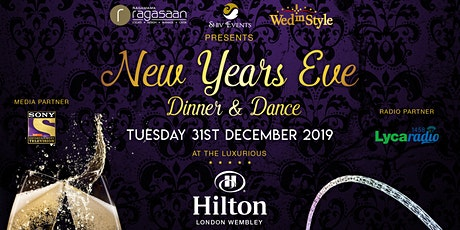New Years Eve 31.12.2019 - Dinner and Dance Party - Hilton Wembley Hotel tickets