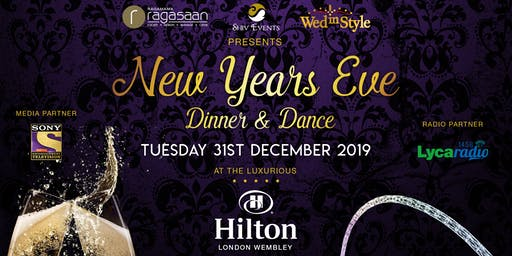 New Years Eve 31.12.2019 - Dinner and Dance Party - Hilton Wembley Hotel