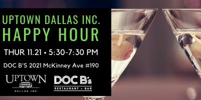 Uptown Dallas Inc. Networking Happy Hour