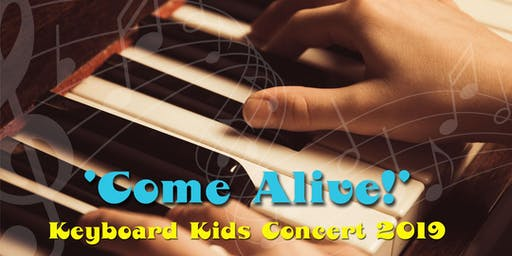 Earthbeats Keyboard Kids (5 – 12yrs) End of Year Concert 2019 'Come Alive!'
