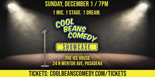 Cool Beans Comedy Showcase! 1 Mic... 1 Stage... 1 Dream. Limited Tickets!