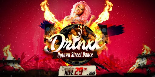 Drinxx: Uptown Street Dance