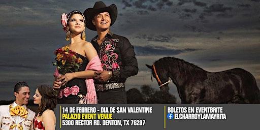 Feb 14 - Denton Tx - El Charro y La Mayrita