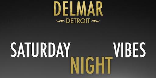 Saturday Night Vibes at Delmar