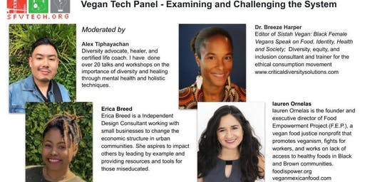 Vegan Tech Panel - Examining and Challenging the System