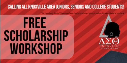 Knoxville Alumnae Chapter of DST Free Scholarship Workshop