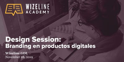 Design Session: Branding en  productos digitales