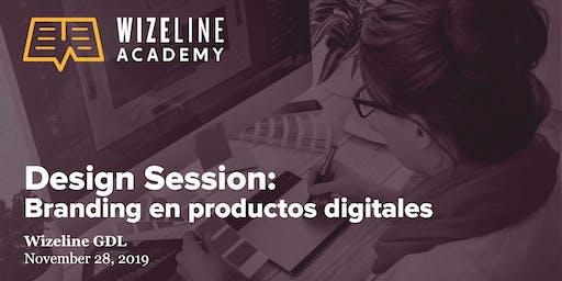 Design Session: Branding en  productos digitales
