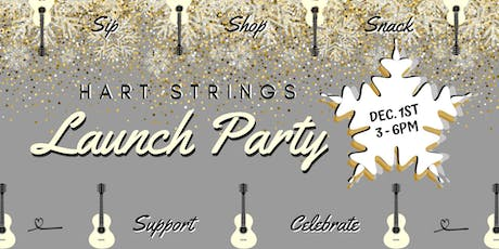 Hart Strings - Launch Party! tickets