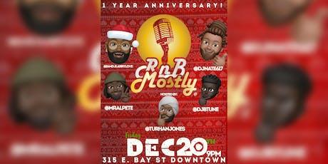 RnBMostly: A Mostly R&B Kickback (1 YEAR ANNIVERSARY!) tickets