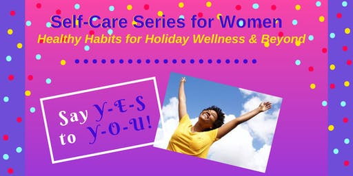 """Say YES to YOU"" Self-Care Session for Women"