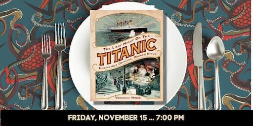 Last Night on the Titanic: Literary Dinner