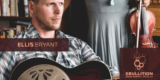 SoCal Country With Ellis Bryant At Ebullition Brew Works