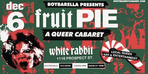 Fruit Pie: A Queer Cabaret