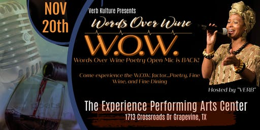 Verb Kulture Presents: W.O.W. (Words Over Wine) Poetry Open Mic