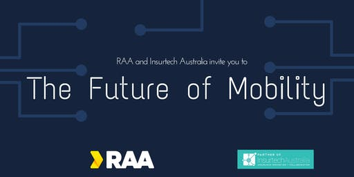 Insurtech Australia and RAA: The Future of Mobility and opportunities for Insurance