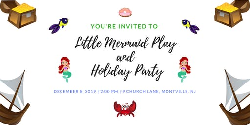 The Little Mermaid  and Holiday Party