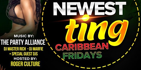 NEWEST TING CARIBBEAN FRIDAYS tickets